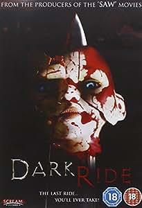 Dark Ride [2006] [DVD]