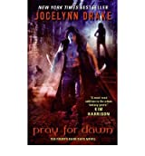 WAIT FOR DUSK: THE FIFTH DARK DAYS NOVEL BY (DRAKE, JOCELYNN)[EOS]JAN-1900