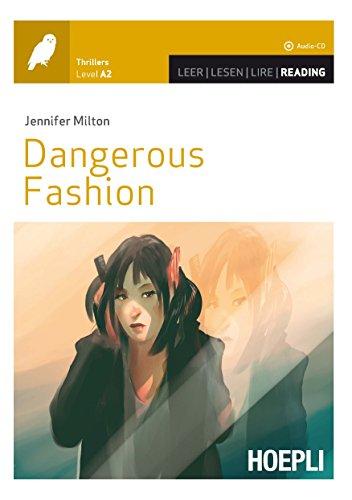 Dangerous fashion. Con espansione online