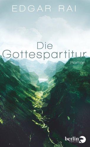 Buchseite und Rezensionen zu 'Die Gottespartitur: Roman' von Edgar Rai