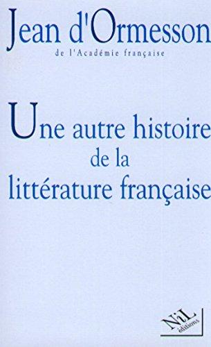 Une Autre histoire de la littérature - Tome 1