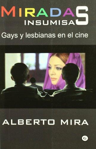 Miradas Insumisas (G) por Alberto Mira