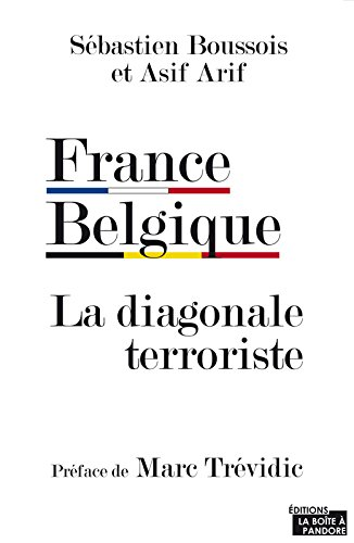 France Belgique. La diagonale terroriste