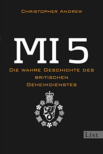 MI 5: Die wahre Geschichte des britischen Geheimdienstes (0)