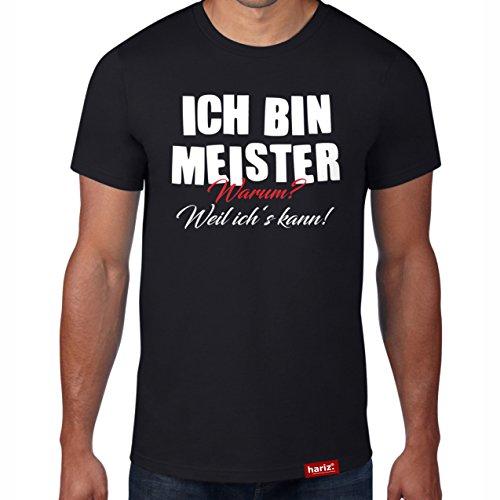 Ich bin Meister - Warum? Weil ich´s kann! // Original Hariz® T-Shirt - Sechzehn Farben, XS-4XXL // Beruf | Prüfung | KFZ | Handwerk | Bestanden #Meister Collection Black XXL