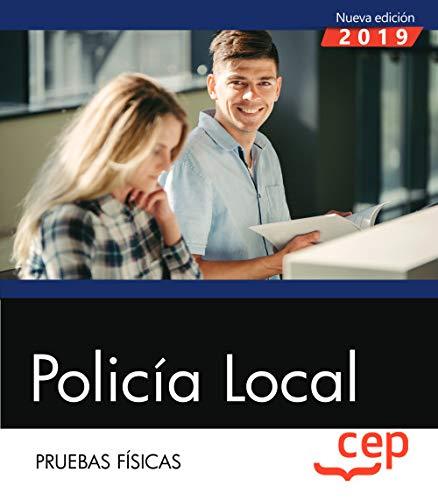 Policía Local. Pruebas Físicas por Editorial CEP