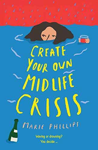Create Your Own Midlife Crisis (English Edition)