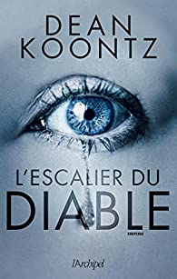 Jane Hawk 03 : L'escalier du diable par Koontz