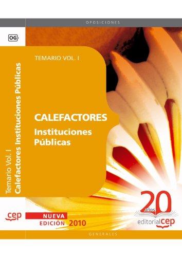 Calefactores Instituciones Públicas. Temario Vol. I. (Colección 1140)