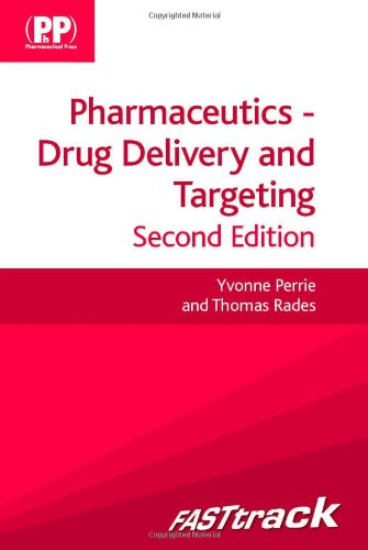 FASTtrack: Pharmaceutics - Drug Delivery and Targeting (Fast Track Pharmacy Series)