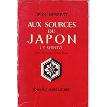 Aux sources du Japon. le shintô.