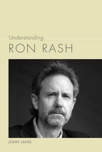 Understanding Ron Rash (Understanding Contemporary American Literature) by John Lang (2014-08-30) par John Lang