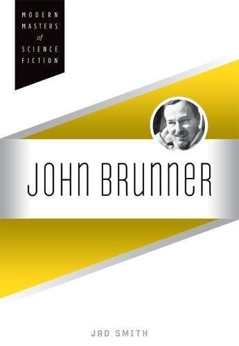 John Brunner (Modern Masters of Science Fiction)