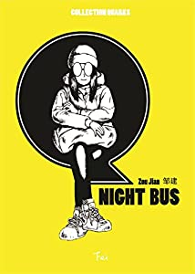 Quarks : Night bus Edition simple One-shot