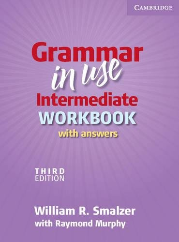 Grammar in Use 3rd Intermediate Workbook with Answers por William R. Smalzer