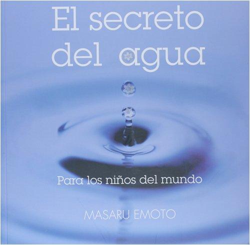 Secreto del agua, el (Libros Singulares (oniro)) por Masaru Emoto