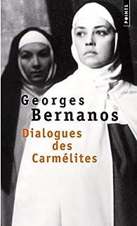 Dialogues des carmélites par Georges Bernanos