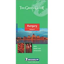 Michelin Hungary & Budapest Green Guide by Michelin Travel Publications (April 19,2000)