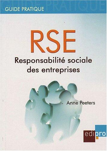 RSE : Responsabilité sociale des entreprises par Anne Peeters