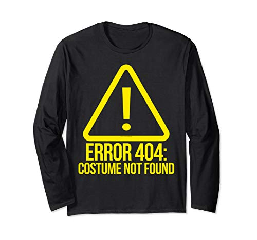 Shirt Kostüm 404 Fehler - Fehler 404 Kostüm nicht gefunden Geek Computer Halloween Langarmshirt