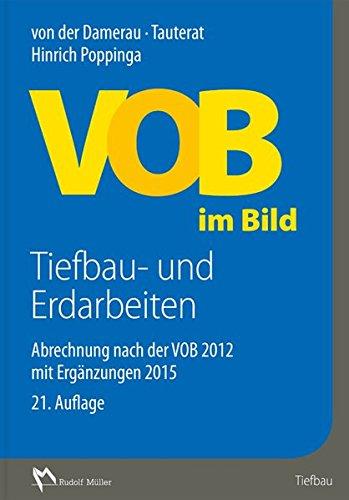 VOB im Bild – Tiefbau- und Erdarbeiten: Abrechnung nach der VOB 2012 mit Ergänzungen 2015