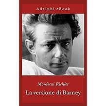 La versione di Barney (Gli Adelphi)