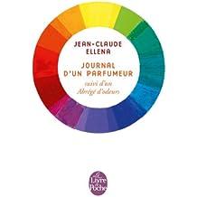 FRE-JOURNAL DUN PARFUMEUR (Litterature & Documents)