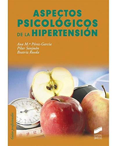 Aspectos psicológicos de la hipertensión (Manuales de psicología)