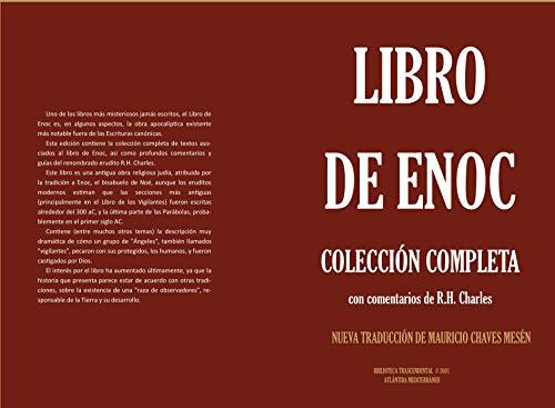 Libro de Enoc. Colección Completa con comentarios de R.H. Charles.: Nueva Traducción de Mauricio Chaves Mesén (Biblioteca Trascendental nº 1001) por Anónimo