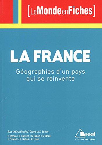 La France : Géographies d'un pays qui se réinvente
