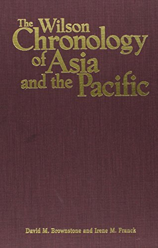 Wilson Chronology of Asia and the Pacific (Wilson Chronologies) by David M Brownstone (1999-10-06) par David M Brownstone;Irene M Franck