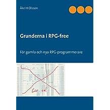 Grunderna i RPG-free: För gamla och nya PRG-programmerare