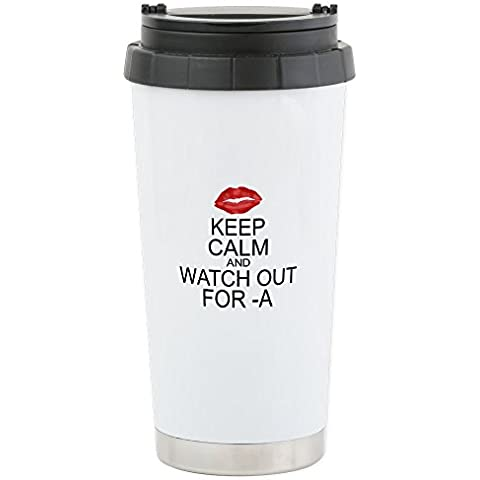 CafePress - Keep Calm Watch For A Stainless Steel Travel Mug - Stainless Steel Travel Mug, Insulated 16 oz. Coffee Tumbler by