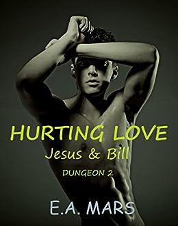 Hurting love: Jesus & Bill (Dungeon Vol. 2) di [Mars, Emy]