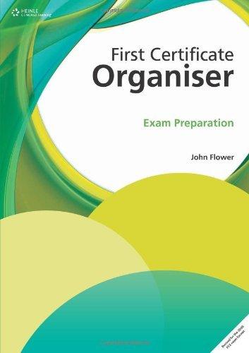 First Certificate Organiser: Exam Preparation by John Flower (2009-03-17)