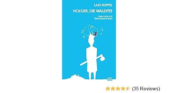 Holger Die Waldfee 10 Gedichte über Redensarten Amazonde