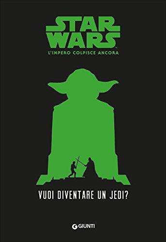 Vuoi diventare uno jedi? Star Wars. L'impero colpisce ancora