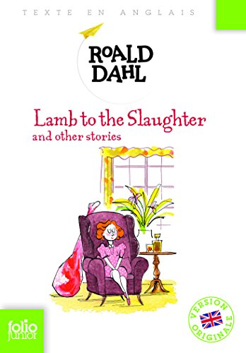 Lamb to the Slaughter and other stories par Roald Dahl