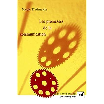Les promesses de la communication (Sciences modernités philosophies)