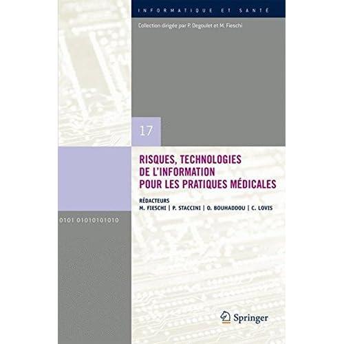Risques, technologies de l'information pour les pratiques medicales