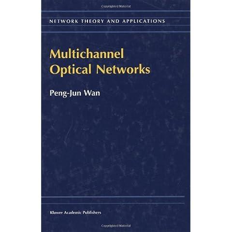 Multichannel Optical