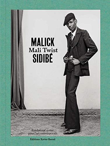 Mali Twist - Malick Sidibé par Brigitte Ollier, Andre Magnin