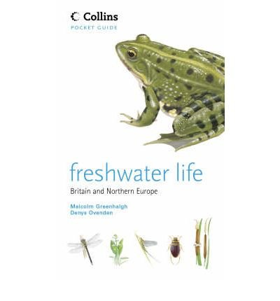[(Freshwater Life)] [ By (author) Malcolm Greenhalgh, By (author) Denys Ovenden ] [March, 2007]