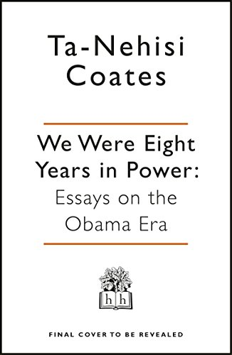 we-were-eight-years-in-power-essays-on-the-obama-era
