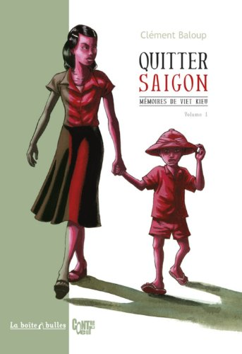 Mmoires de viet kieu, Tome 1 : Quitter Saigon