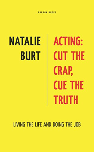 Acting: Cut the Crap, Cue the Truth