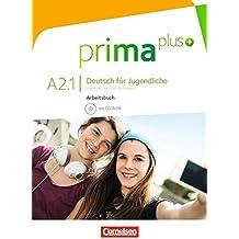 Prima Plus: Arbeitsbuch Mit CD-ROM A2.1