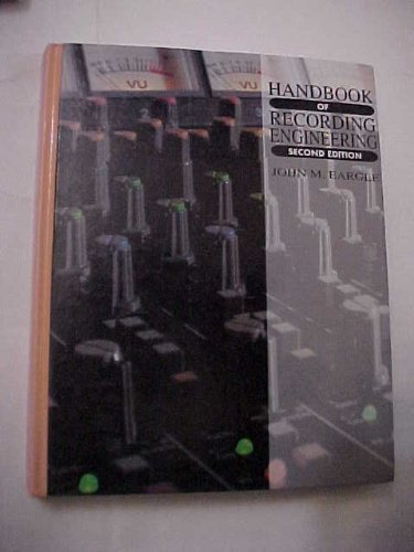 Handbook of Recording Engineering by John Eargle (1991-09-30)