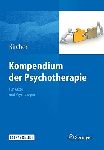 Kompendium der Psychotherapie: Für Ärzte und Psychologen (Nachdruck ed. von Ausgabe 2012)