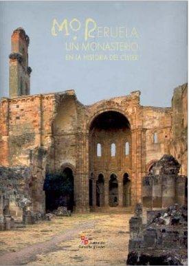 Moreruela, un monasterio en la historia del císter por Hortensia Larren